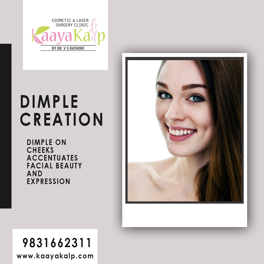 Kaayakalp Dimple Creation Surgery in Kolkata – All you Need to Know!